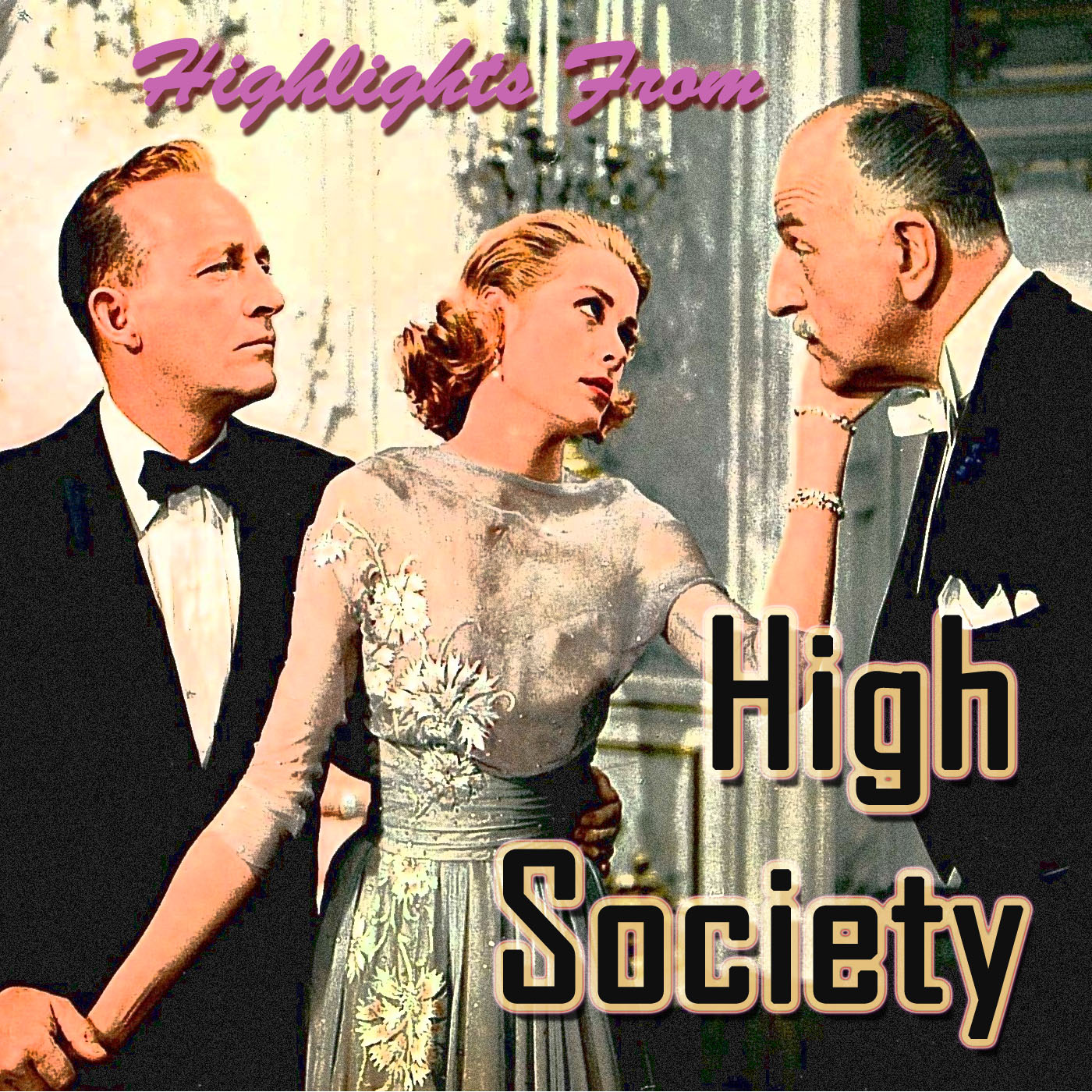 Highlights From High Society