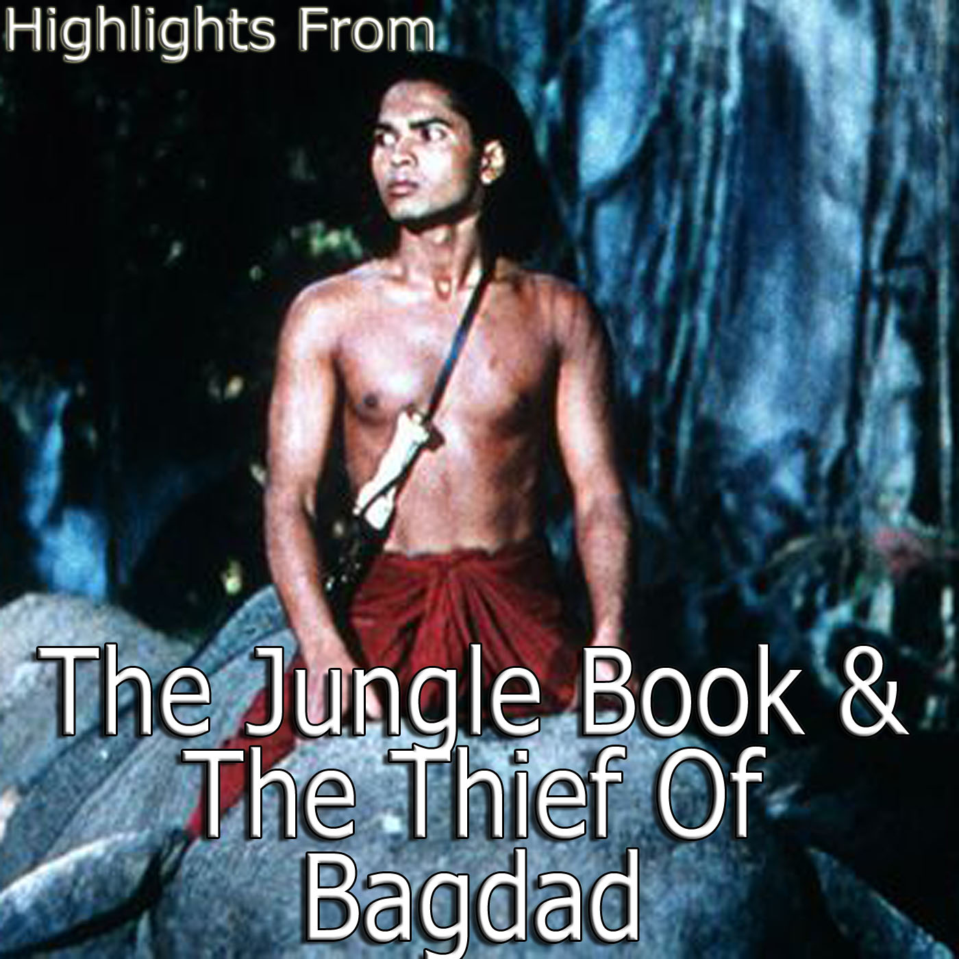 Original Soundtrack - Highlights from The Jungle Book and the Thief of Baghdad