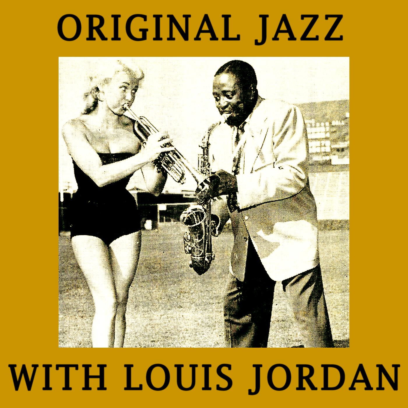 Original Jazz with louis Jordan