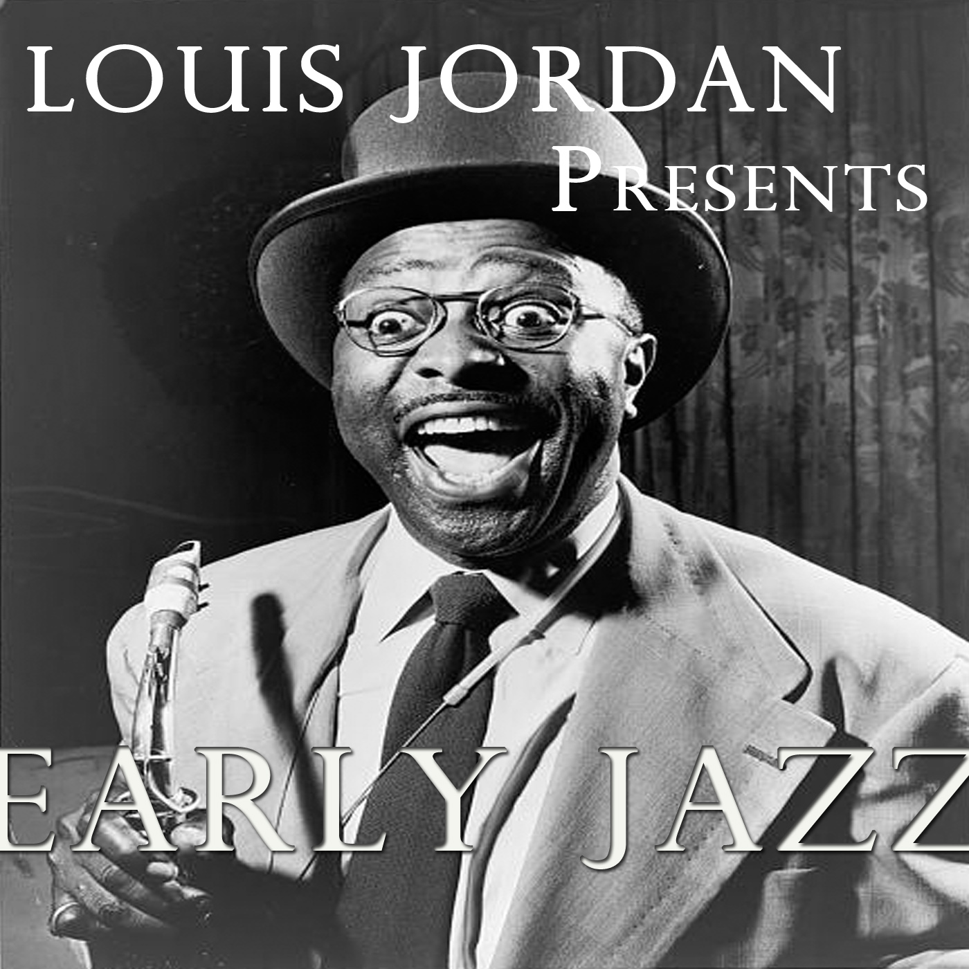 Louis Jordan - Early Jazz