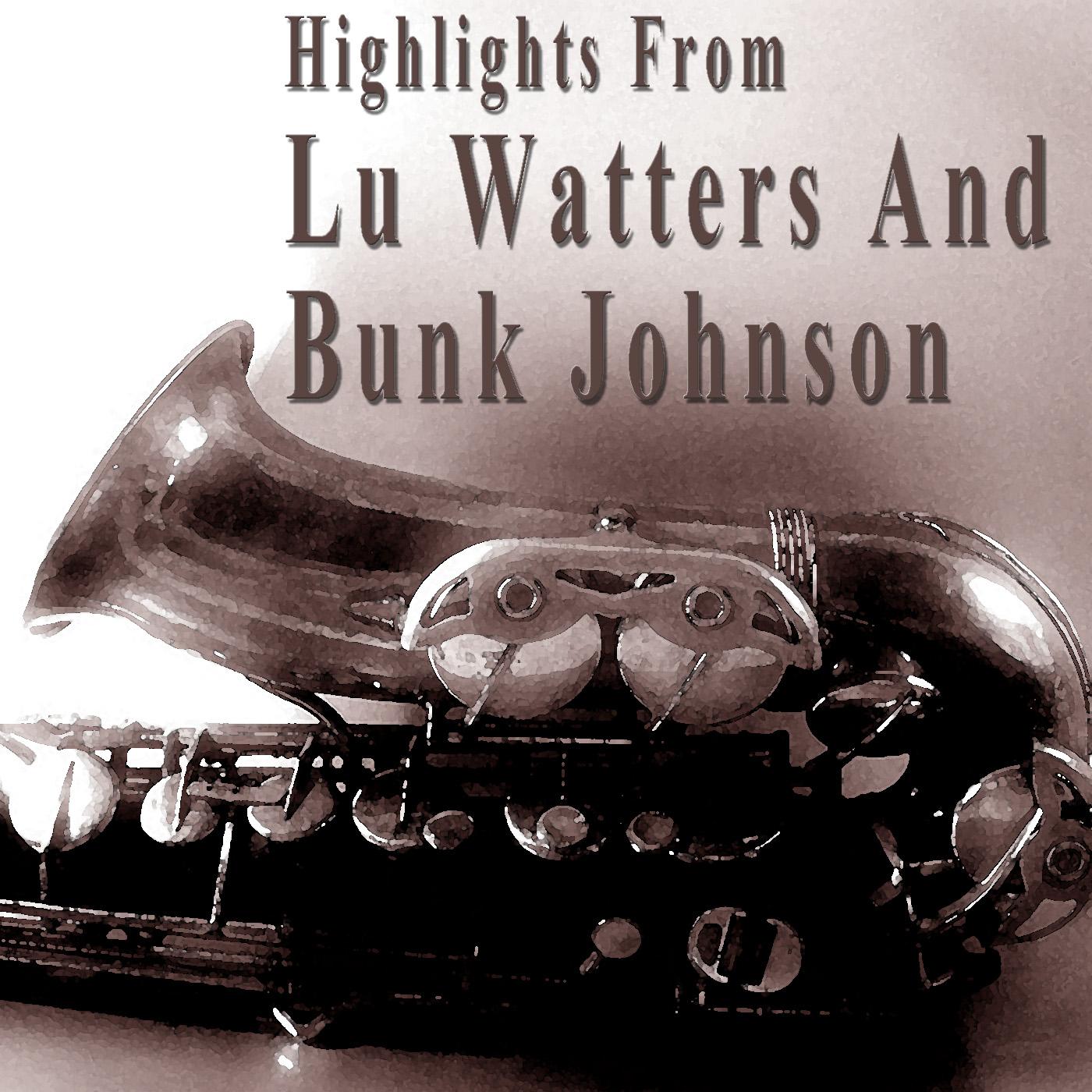 Lu Watters and Bunk Johnson