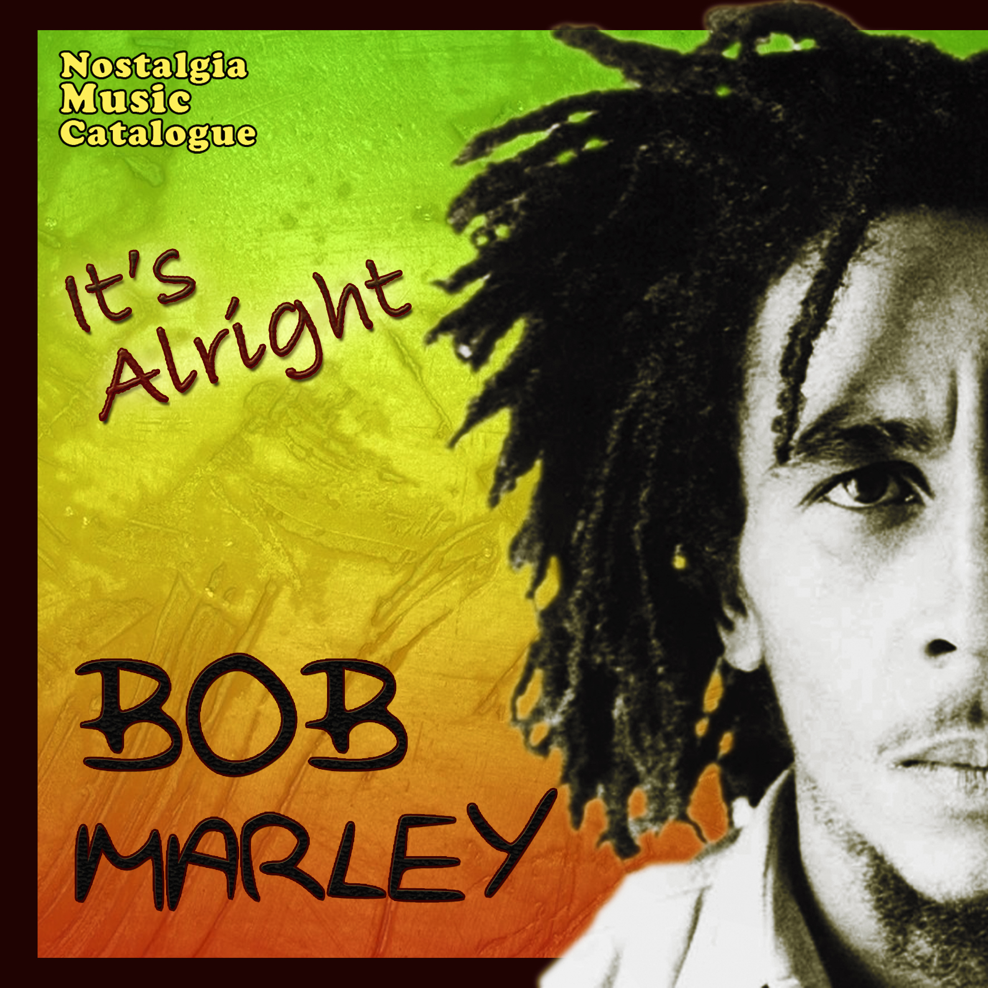 bob marley it's alright - Nostalgia Music Catalogue