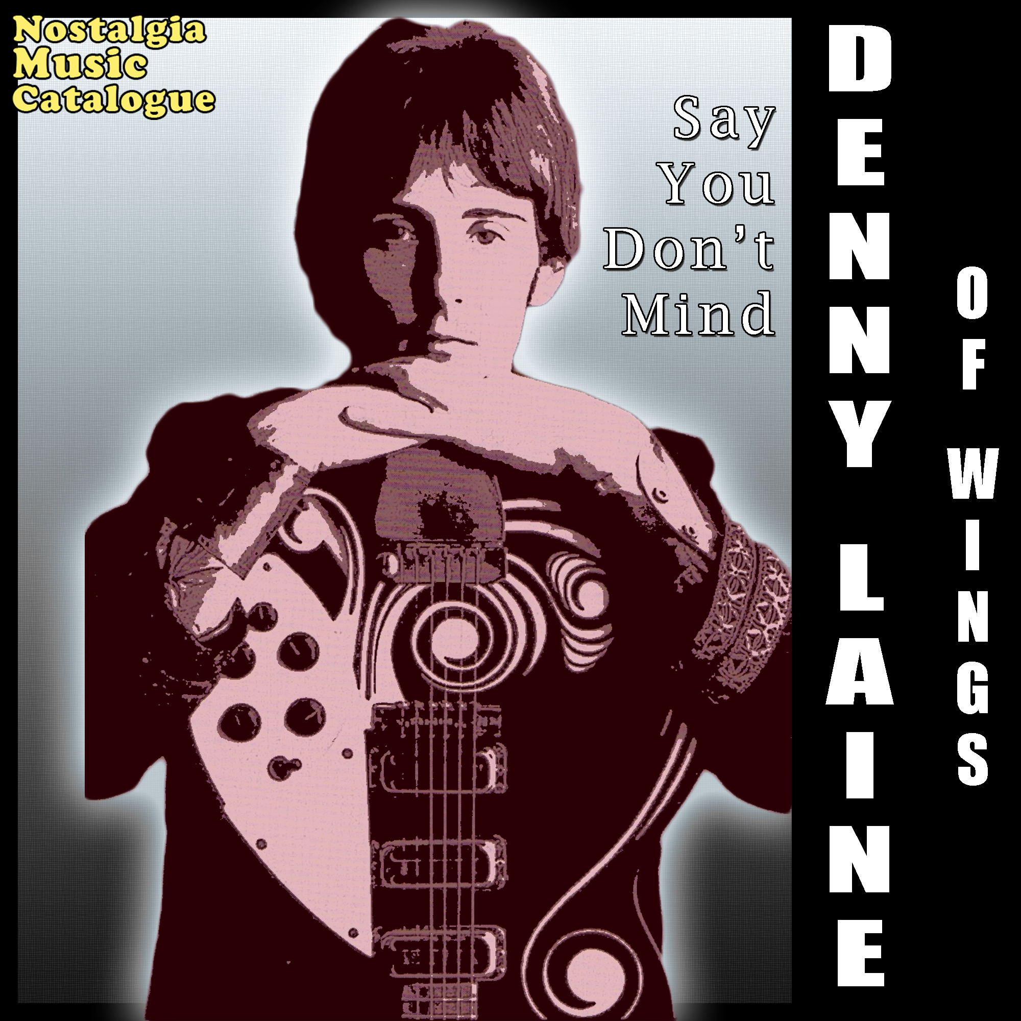 Denny Laine of Wings - Say You Don't Mind