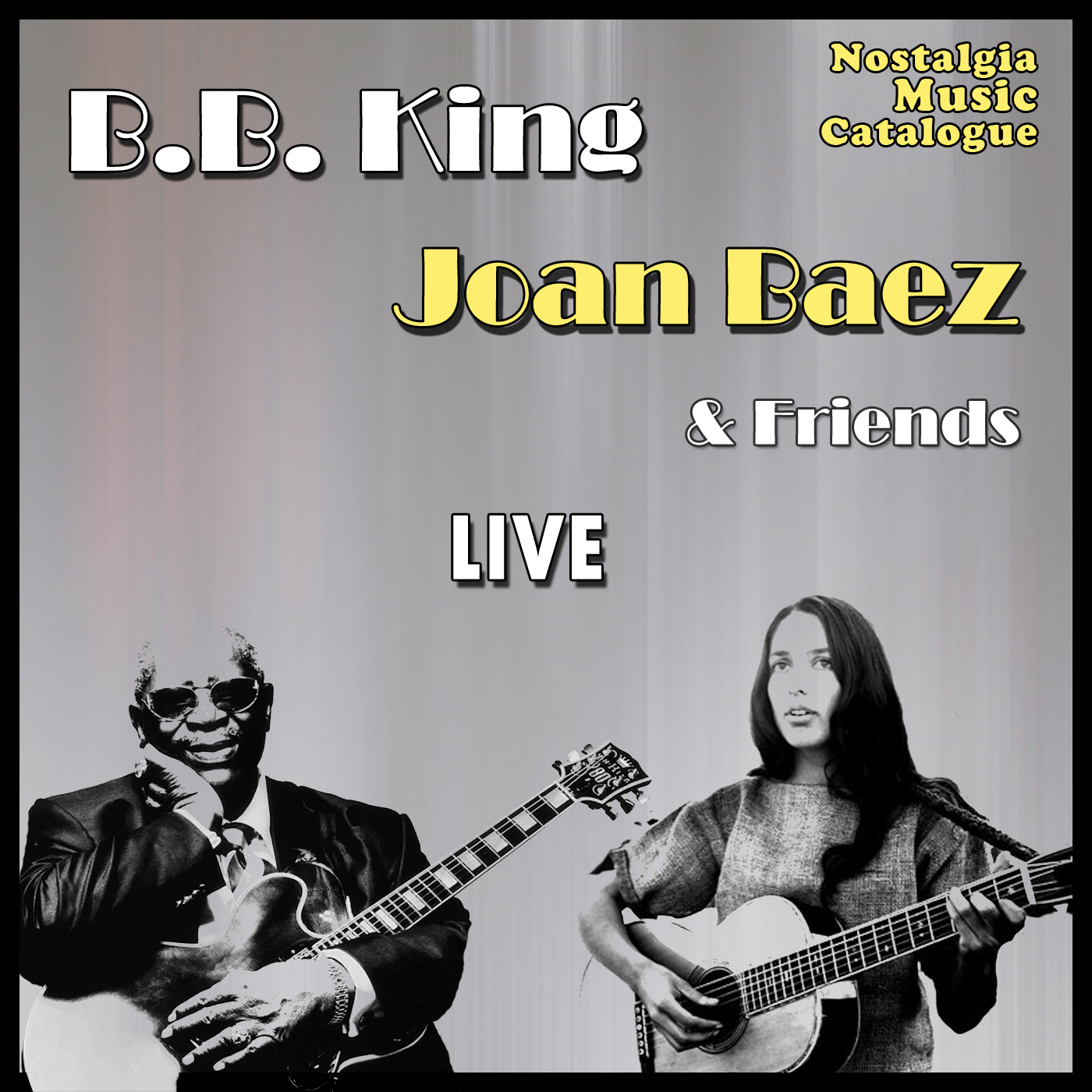 bb king joan baez friends live nostalgia music catalogue old songs blues