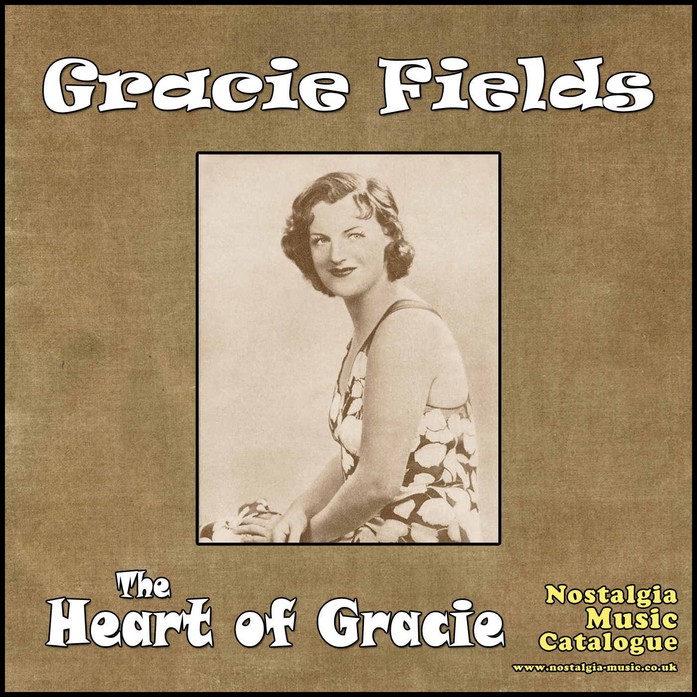 gracie fields heart of vocal female nostalgia music catalogue old songs