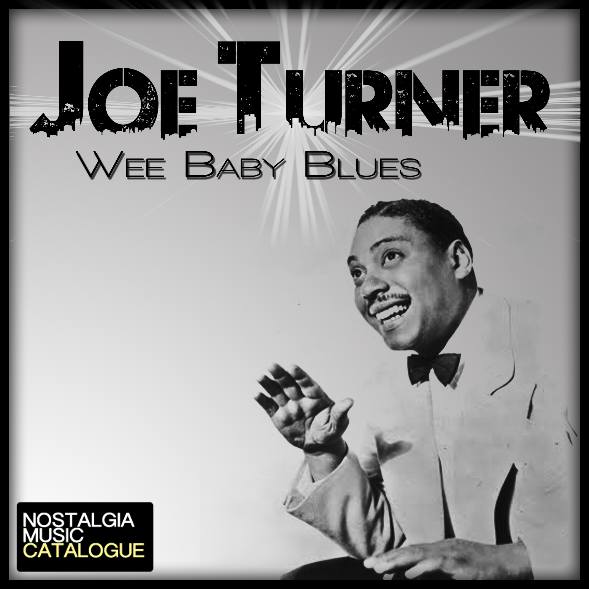 Wee Baby Blues – Joe Turner