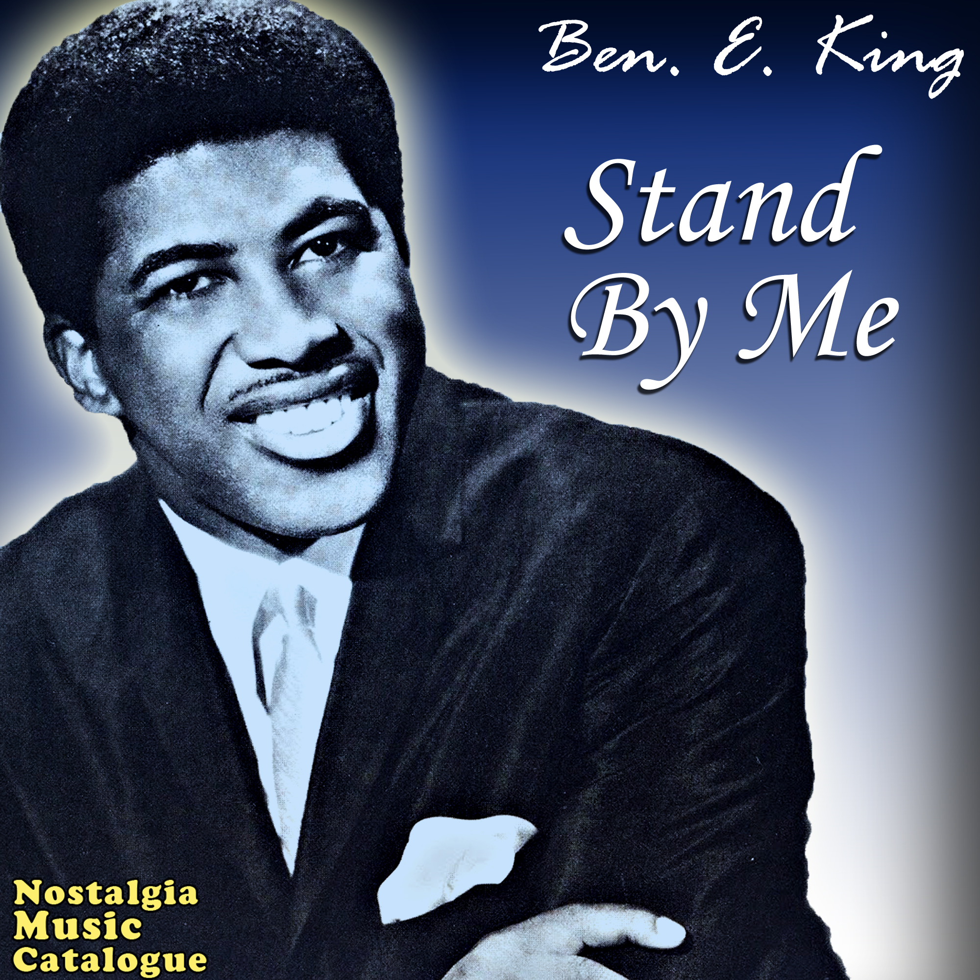 Ben E. King ��� Stand By Me - Nostalgia Music CatalogueNostalgia.