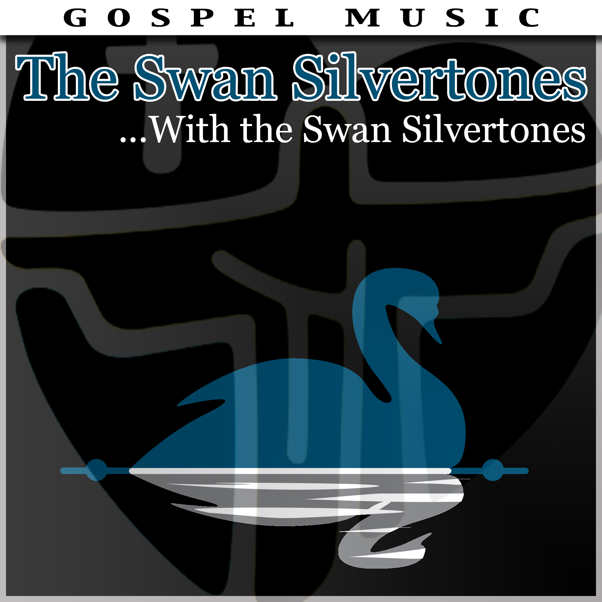 ...With The Swan Silvertones