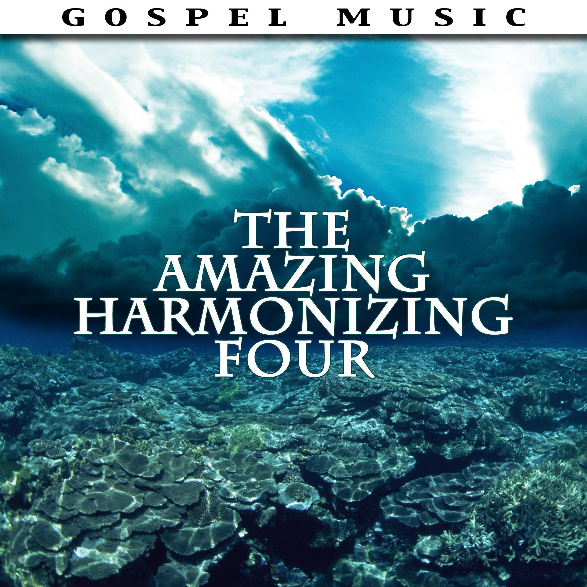The Amazing Harmonizing Four - The Harmonizing Four