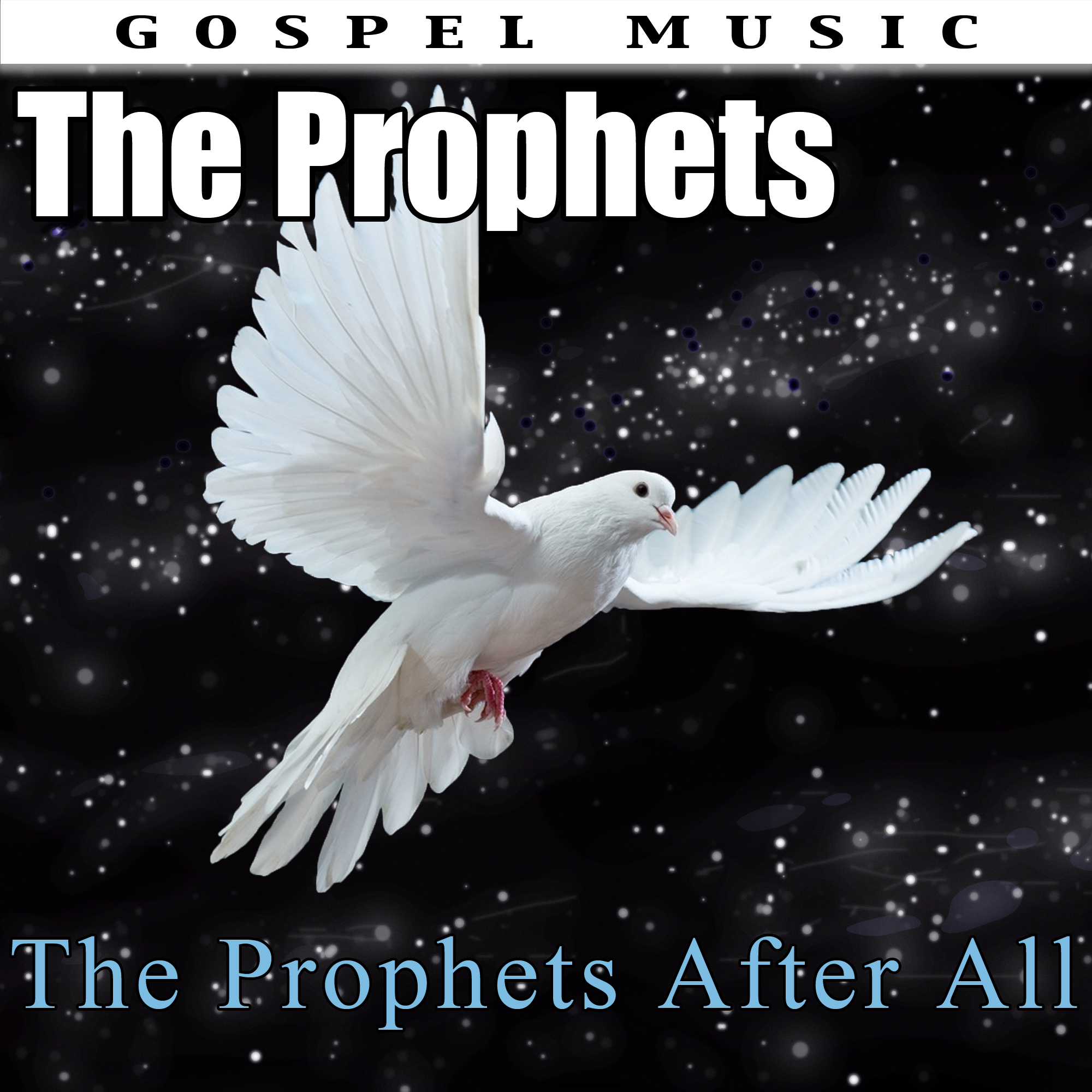 The Prophets – The Prophets After All