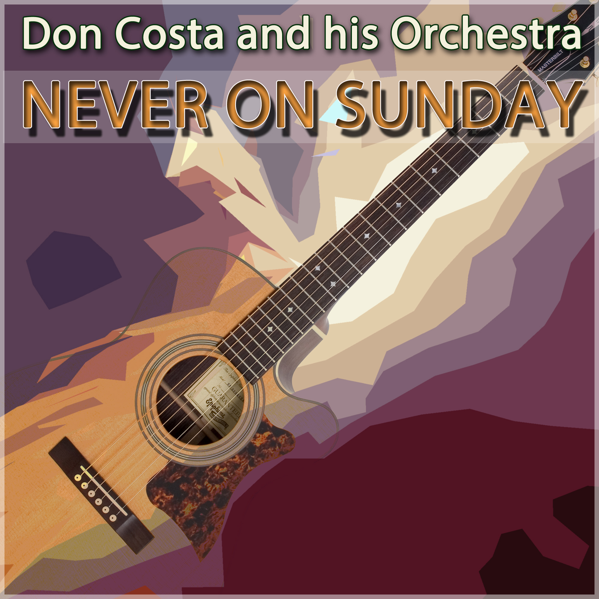 Never on Sunday - Don Costa and his Orchestra