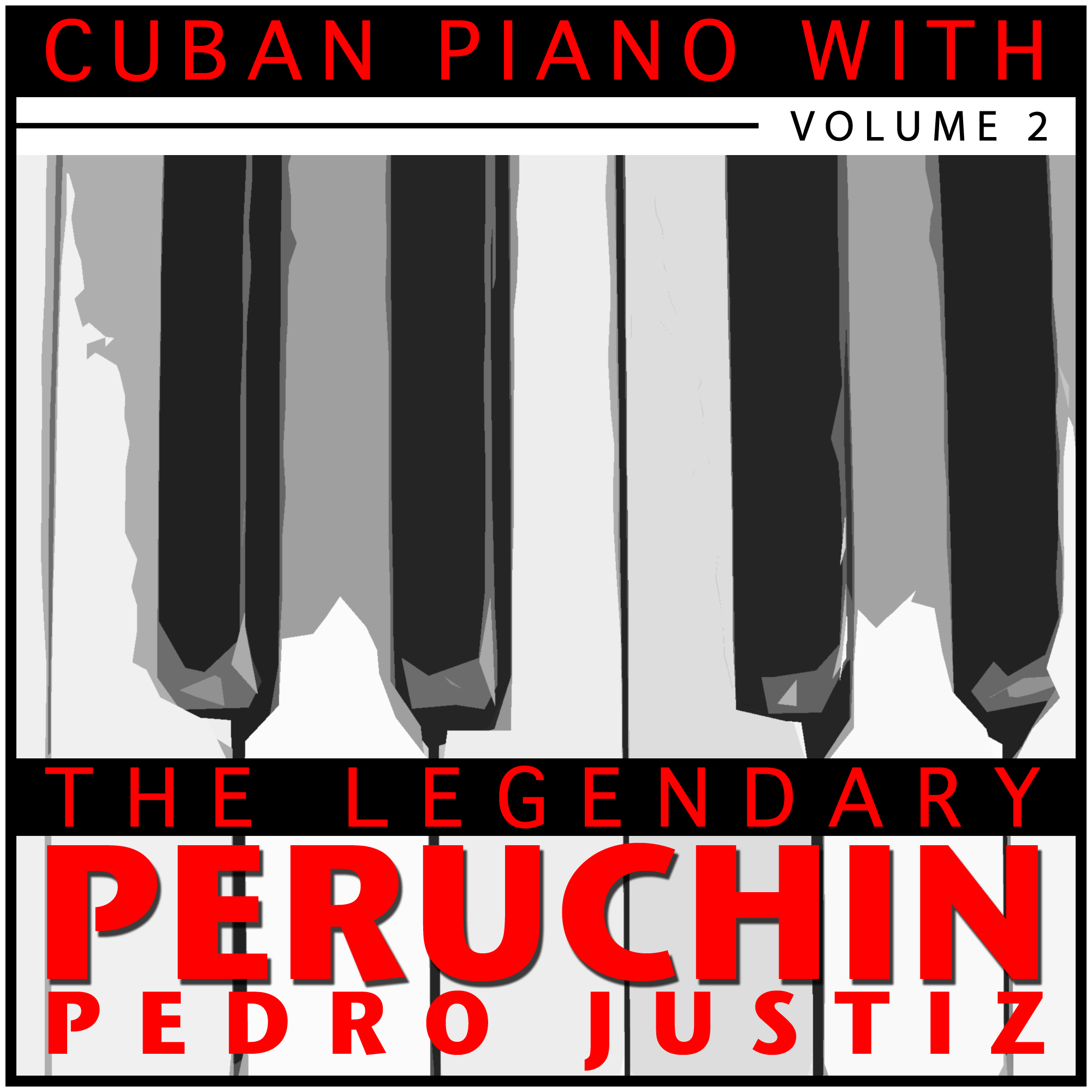Peruchin - Cuban Piano - Volume Two