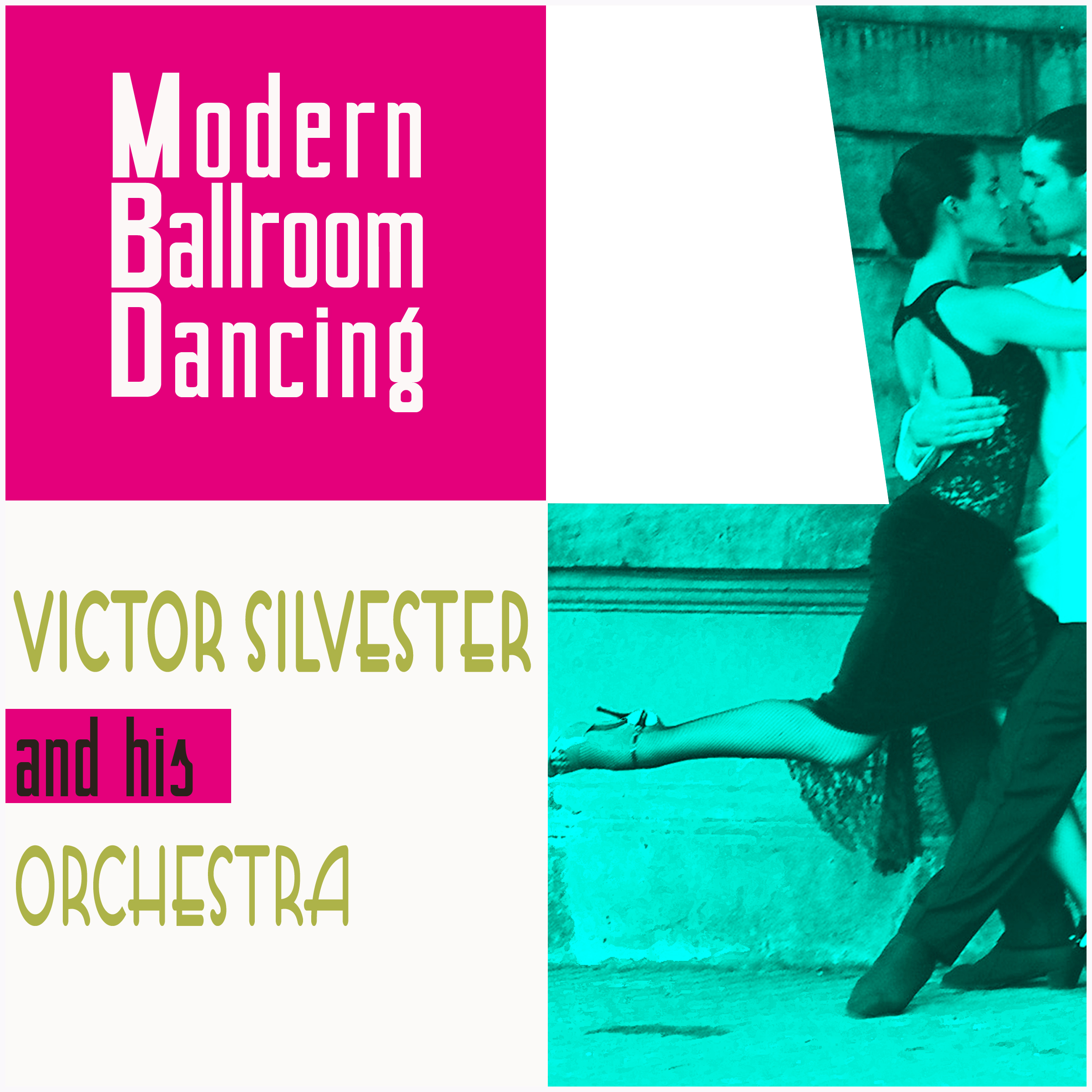 Victor Silvester and His Orchestra - Modern Ballroom Dancing