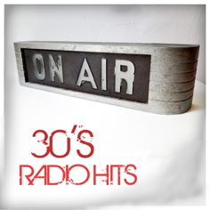 30s Radio Hits