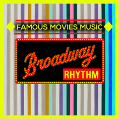 Famous Movies Music - Broadway Rhythm