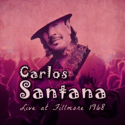 Santana Live at the Fillmore