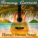Tommy Garrett - Hawaii Dream Songs