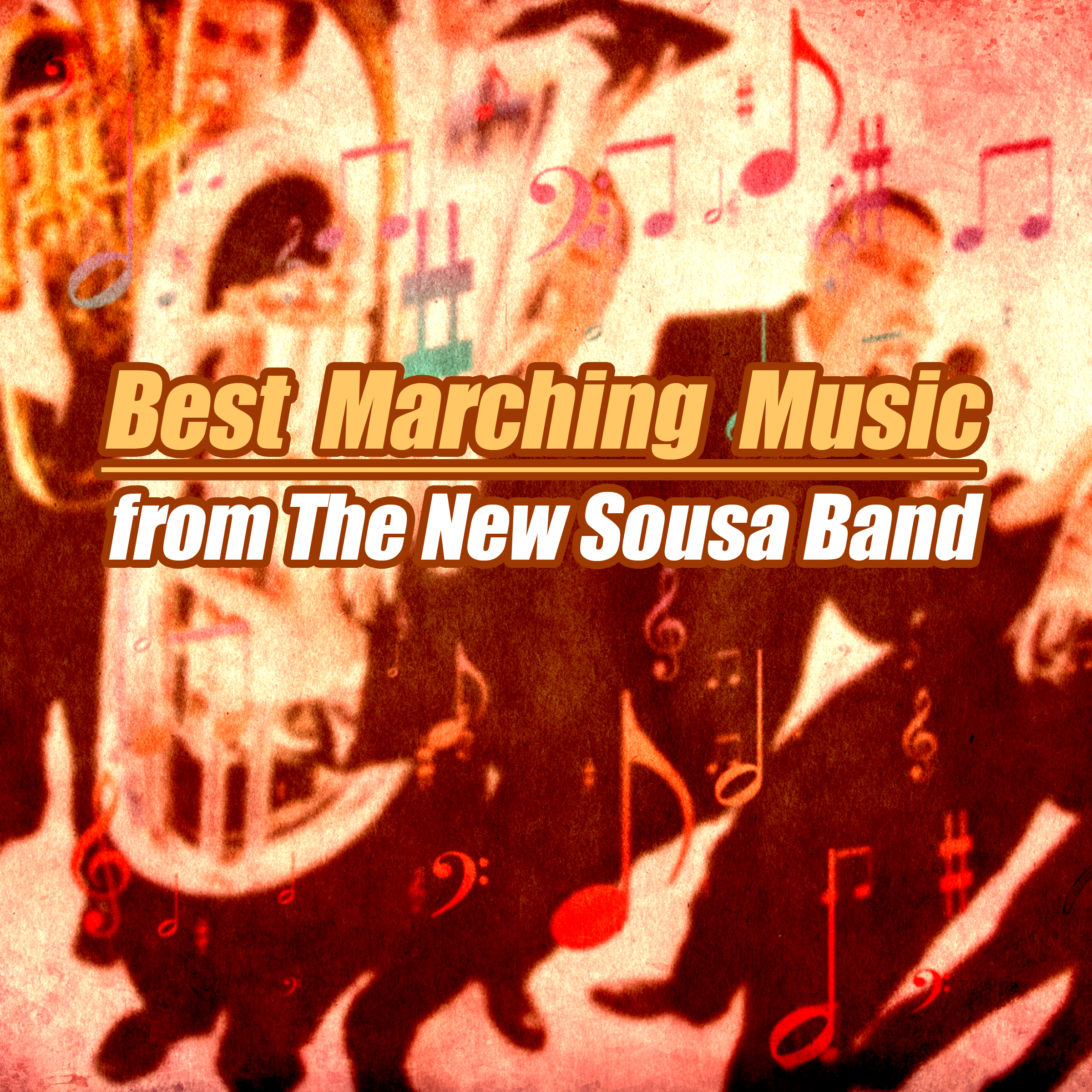 New Sousa Band - Best Marching Music