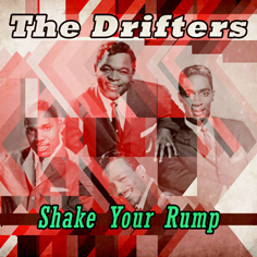 The Drifters - Shake your Rump